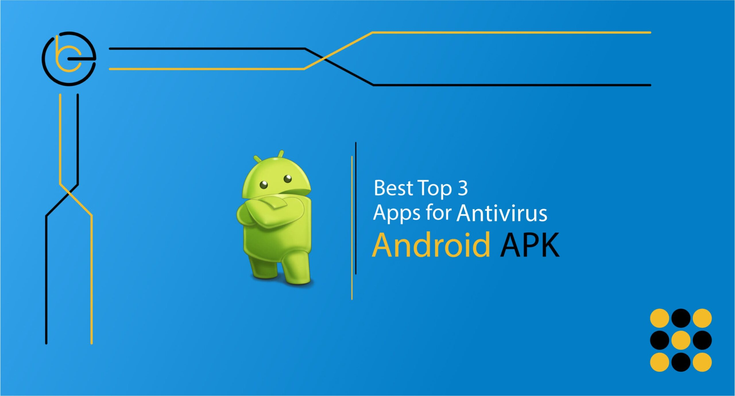 Antivirus Apps for Android APK