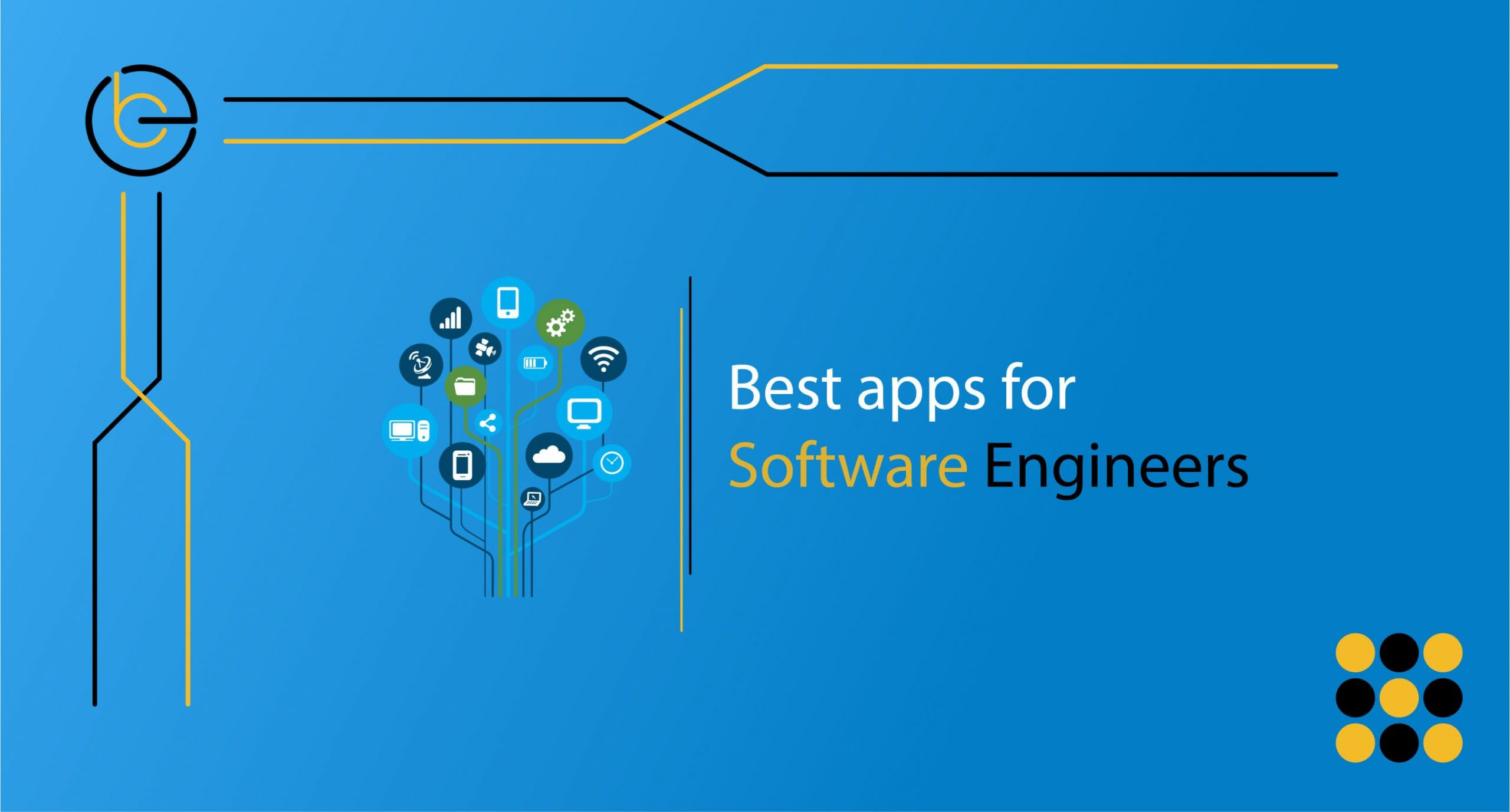 Best apps for software engineers