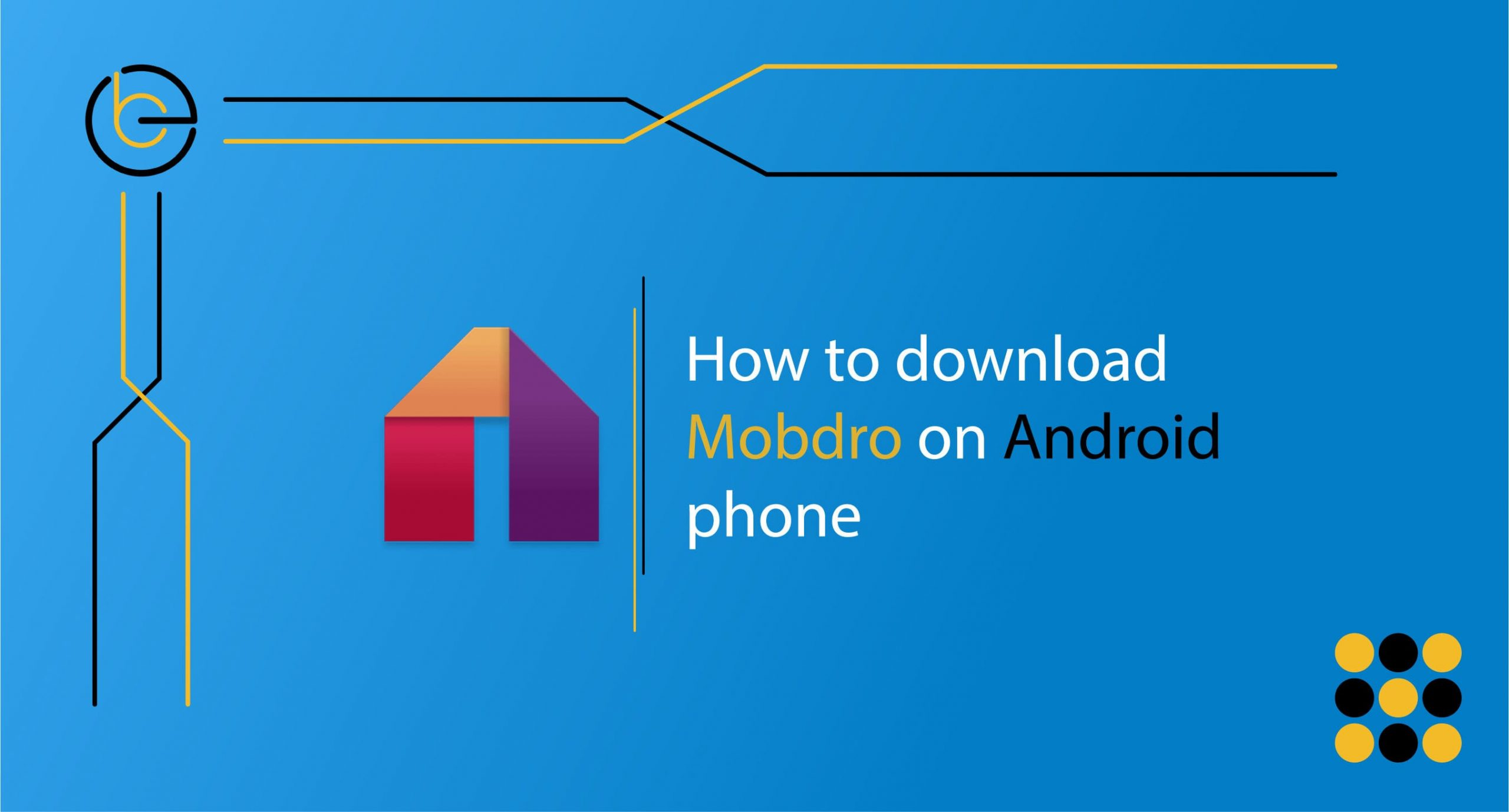 How to download Mobdro on Android phone