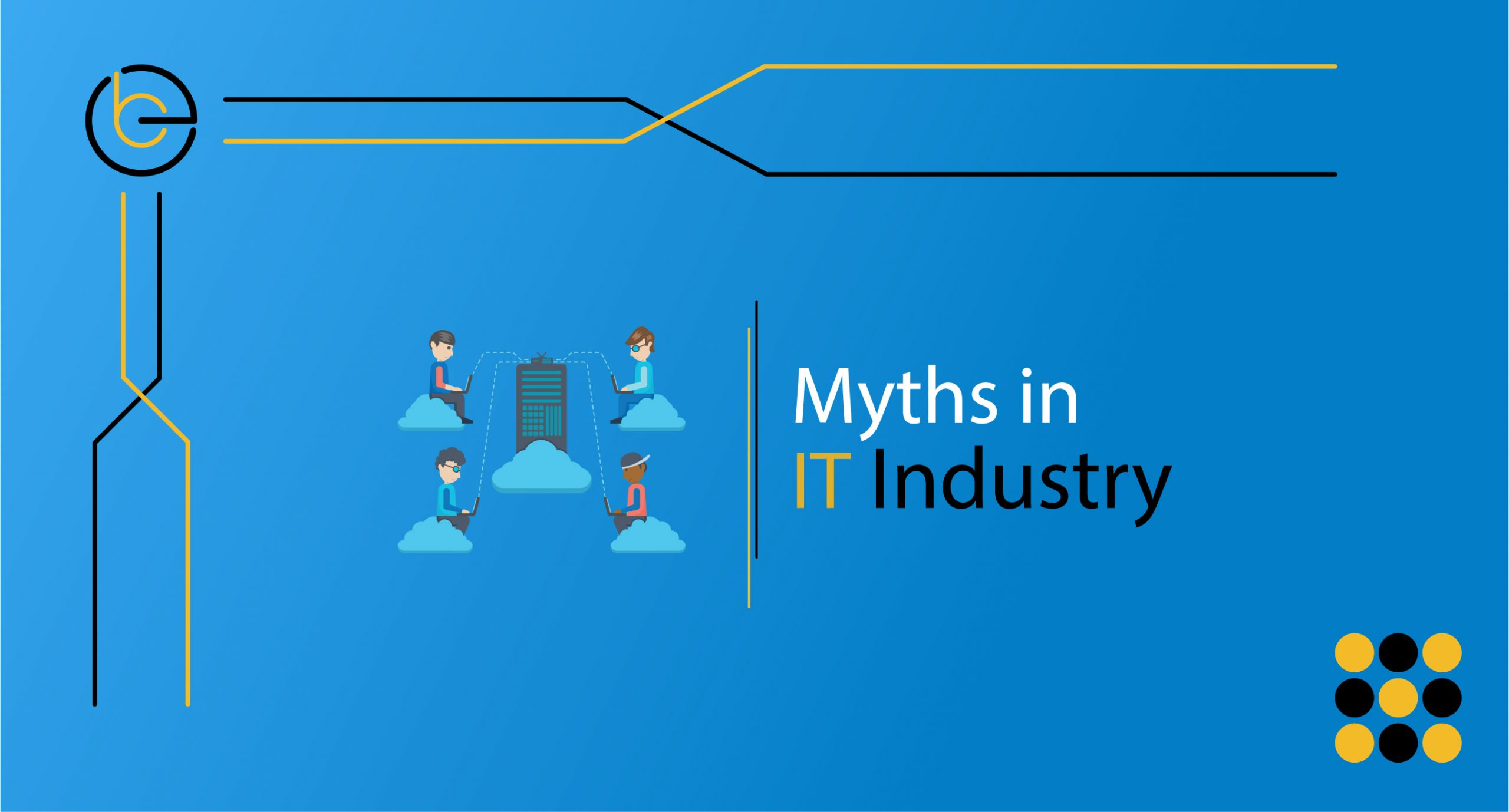 Myths in the IT industry